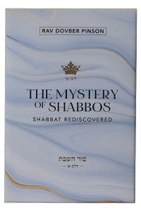 Mystery of Shabbos vol. 1 (Pinson)