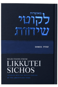 Selections from Likkutei Sichos - Shmos