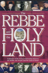 The Rebbe and the Holy Land