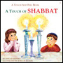 Touch of Shabbat -  A Touch and Feel book