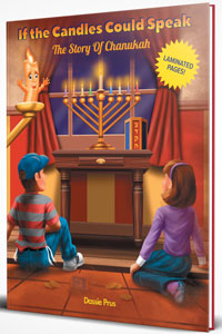 If the Candles Could Speak - The Story of Chanukah (regular size)