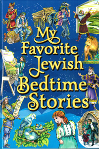 My Favorite Jewish Bedtime Stories (Rabbi Yosef Goldstein)