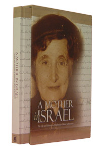 Mother in Israel - The life & memoirs of R' Chana