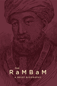 Rambam, The  A Brief Biography