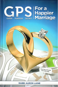 GPS (Guide - Purpose - Secret) for a Happier Marriage