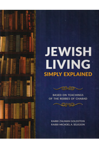 Jewish Living Simply Explained (Goldstein - Seligson)
