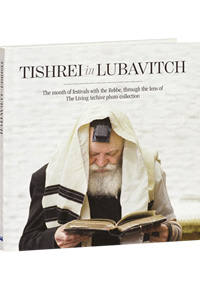 Tishrei in Lubavitch - The Month of Festivals with the Rebbe