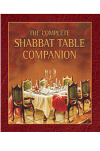 The Complete Shabbos Table Companion H/C