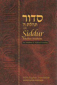 Siddur Annotated for Shabbat & Festival Evening, Paperback