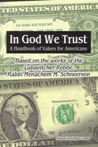 In G-d We Trust, A Handbook of Values for Americans