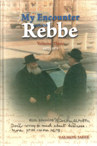 My Encounter with the Rebbe Vol. 3