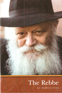 Rebbe - An Appreciation