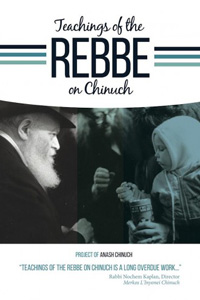 Teachings of the Rebbe on Chinuch