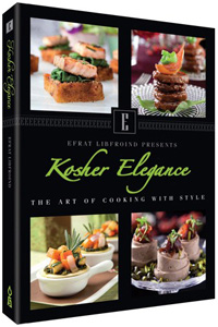 Kosher Elegance Cookbook - The Art of Cooking With Style