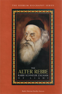 Alter Rebbe - Rabbi Schneur Zalman of Liadi