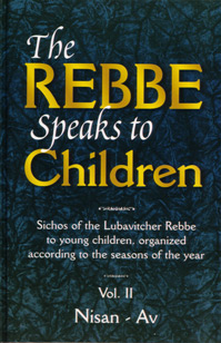 The Rebbe Speaks to Children  Vol. 2