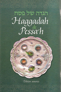 Haggadah for Pesach, French Annotated Edition