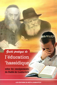Practical Guide to Chasidic Education - French