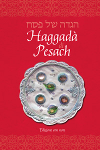 Haggadah for Pesach, Italian Annotated Edition