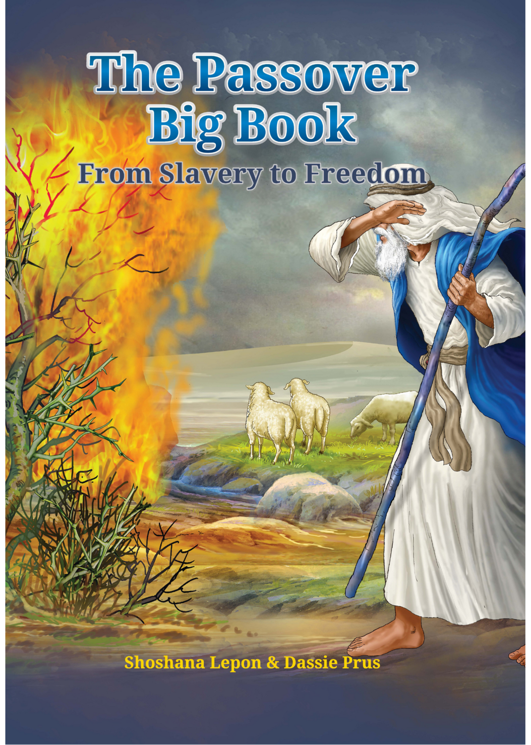 The Passover Big Book - From Slavery to Freedom JUMBO 15x21